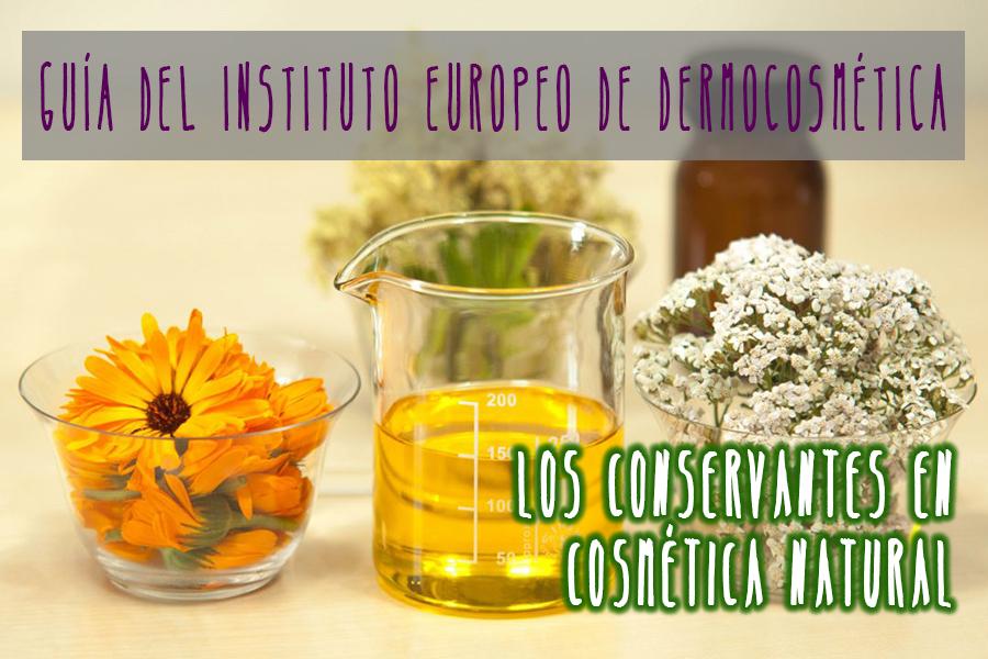 Conservantes para cosméticos naturales. Guía de cosmética natural