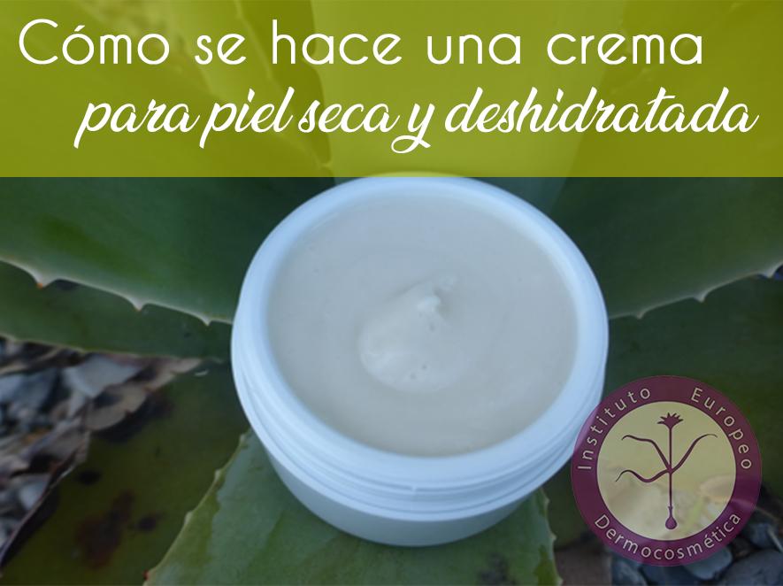 Cómo se hace una crema para piel seca y deshidratada