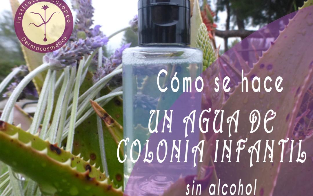 Cómo se hace una Agua de Colonia Infantil sin Alcohol