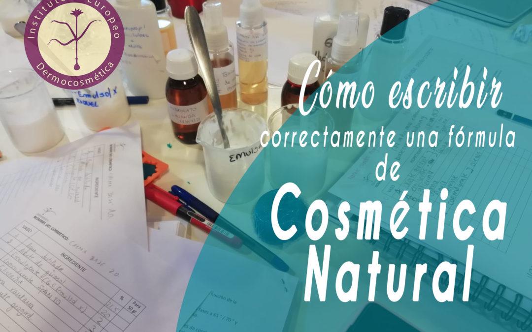 Cómo escribir correctamente una fórmula de cosmética natural